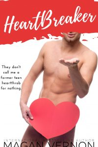 HeartBreaker by Magan Vernon