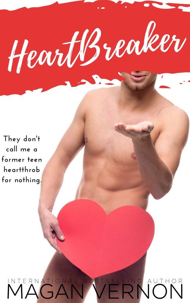 HeartBreaker by Magan Vernon